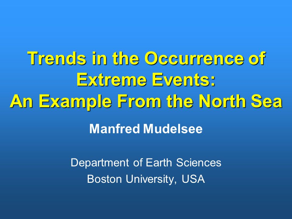 Manfred Mudelsee Department of Earth Sciences Boston University, USA