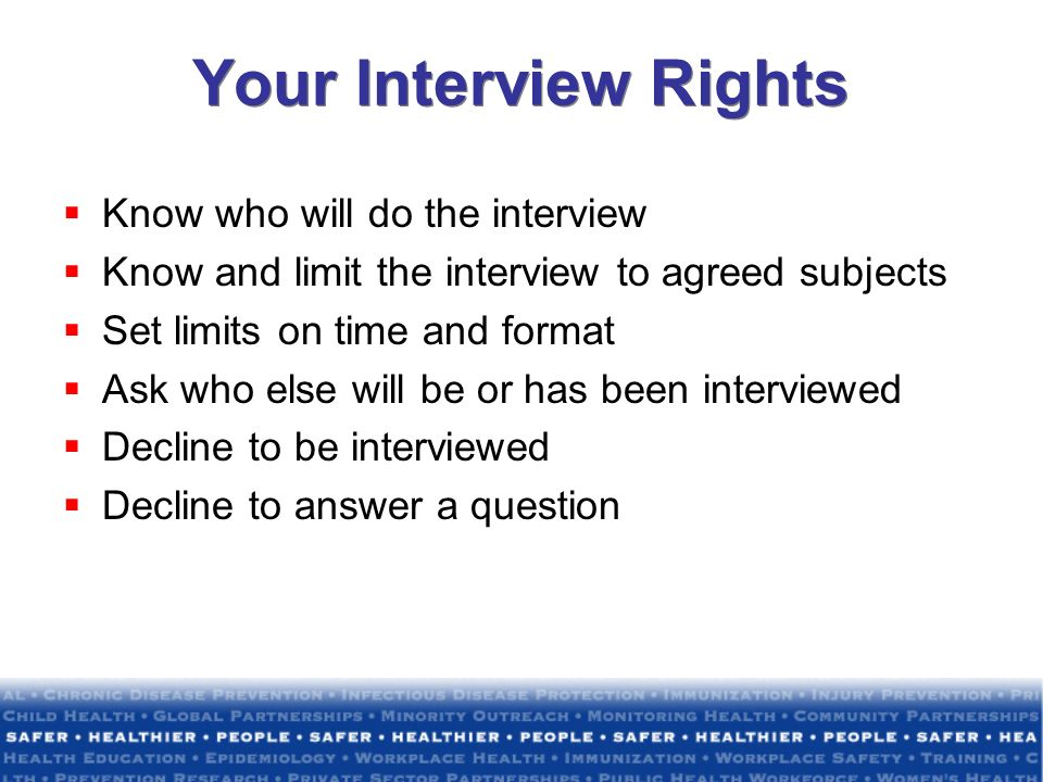 Your Interview Rights Know who will do the interview