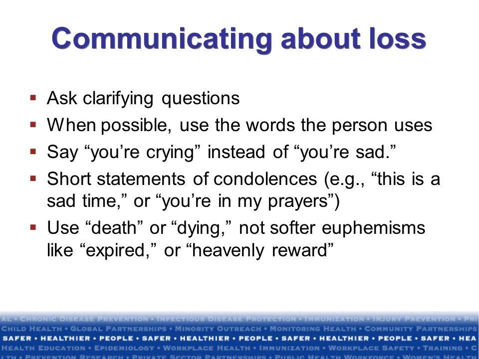 Communicating about loss