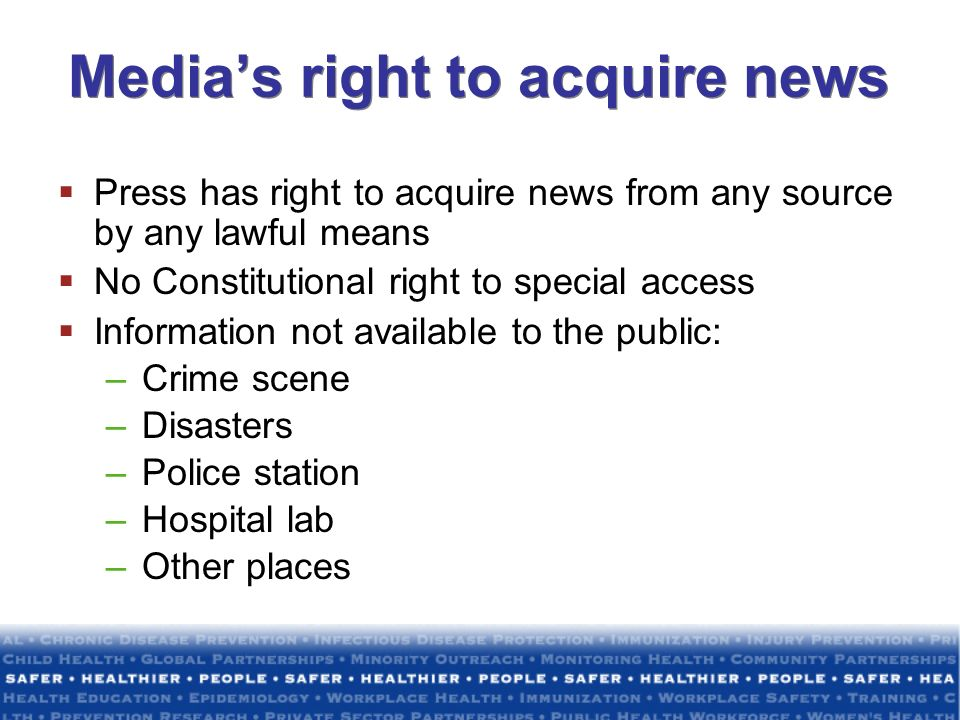 Media's right to acquire news