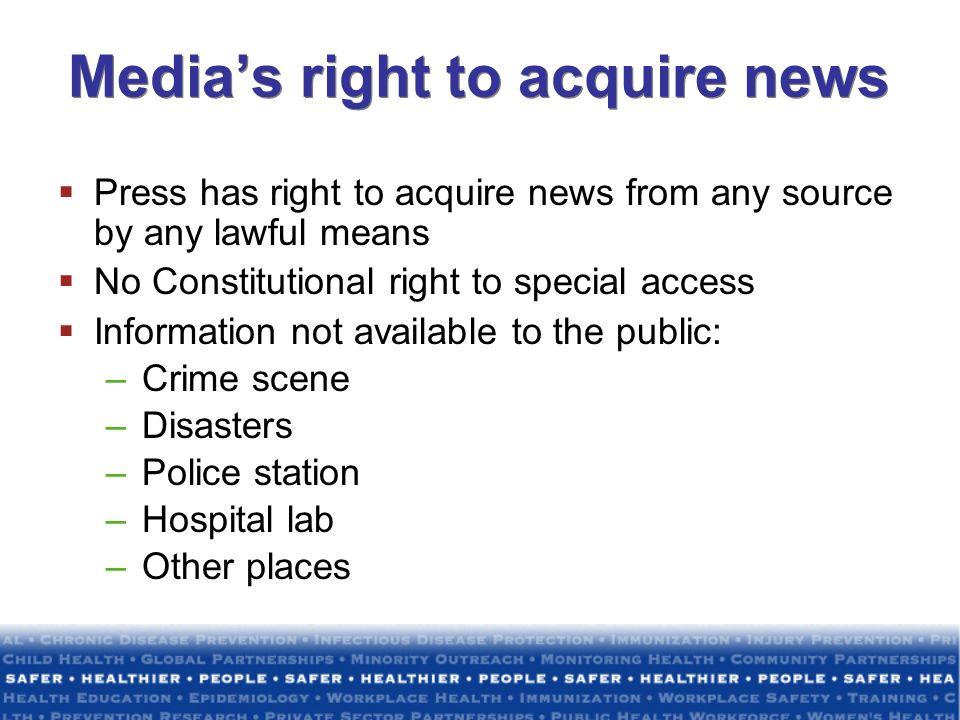 Media's right to acquire news