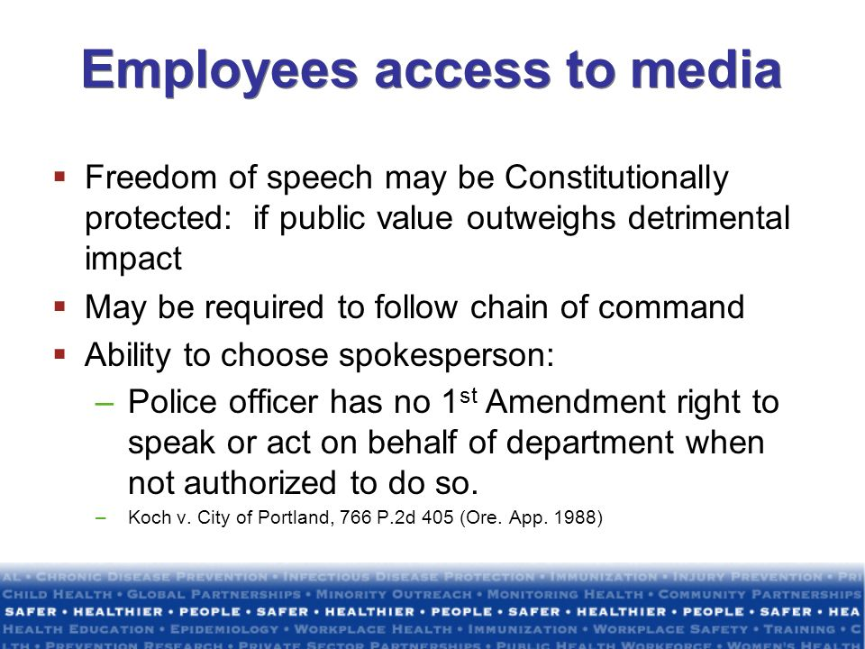 Employees access to media