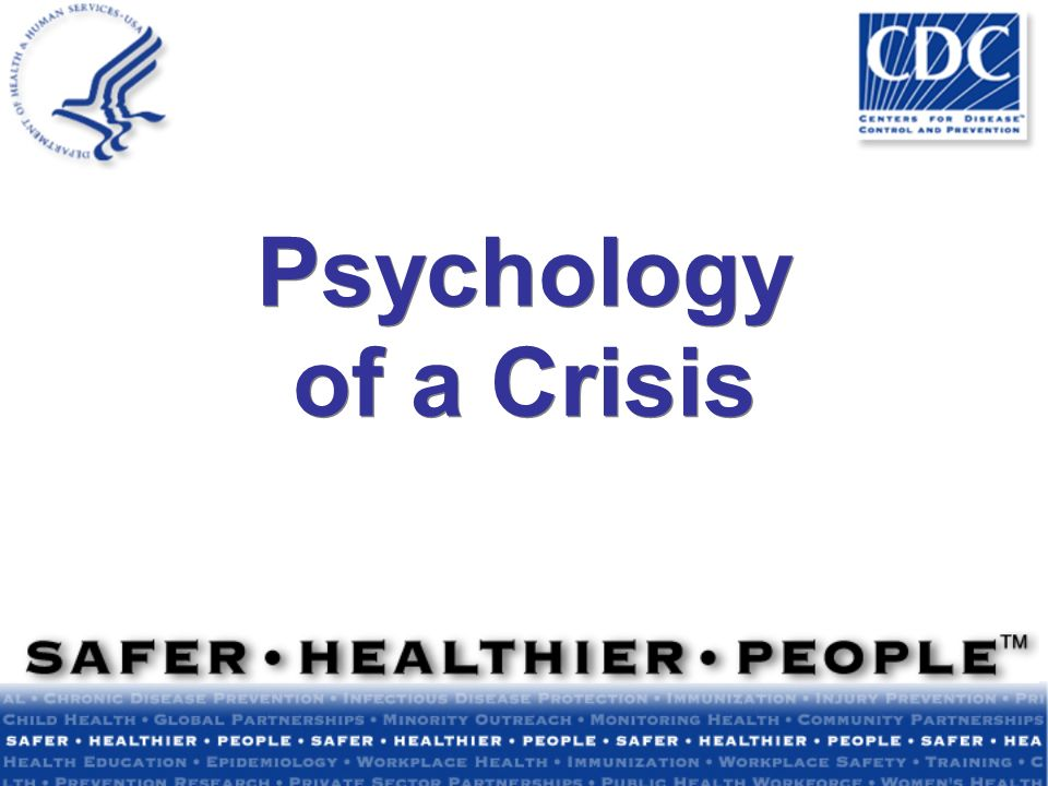 Psychology of a Crisis
