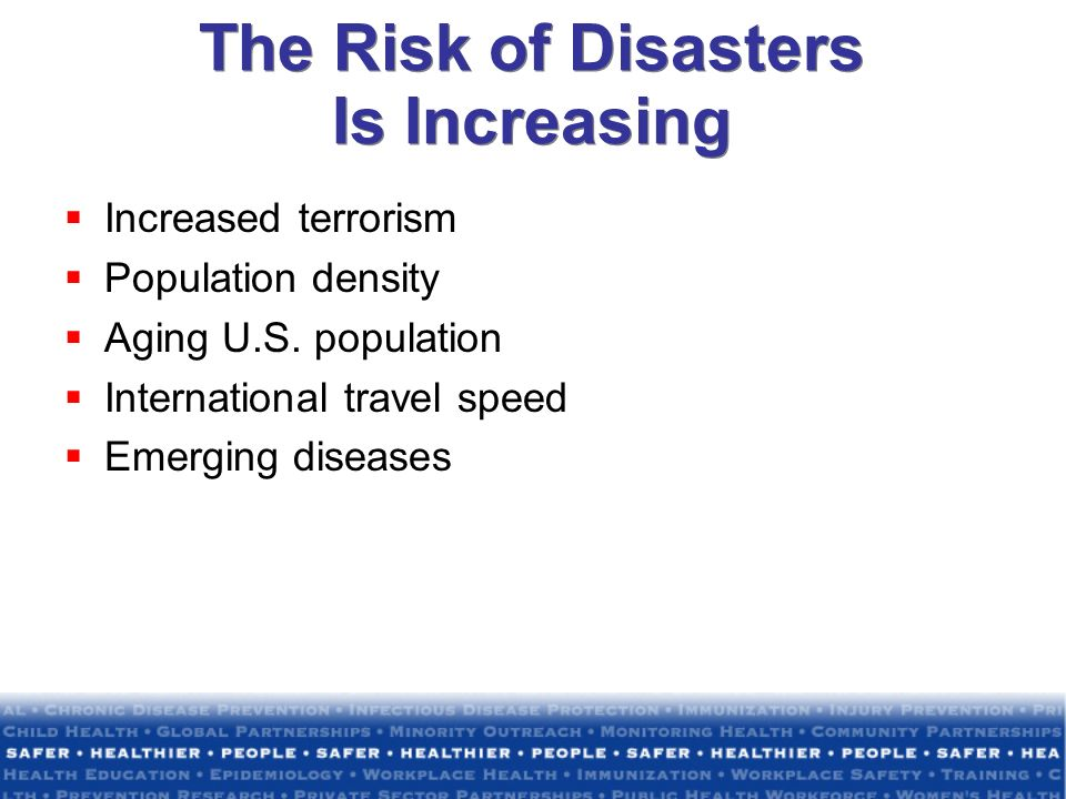 The Risk of Disasters Is Increasing