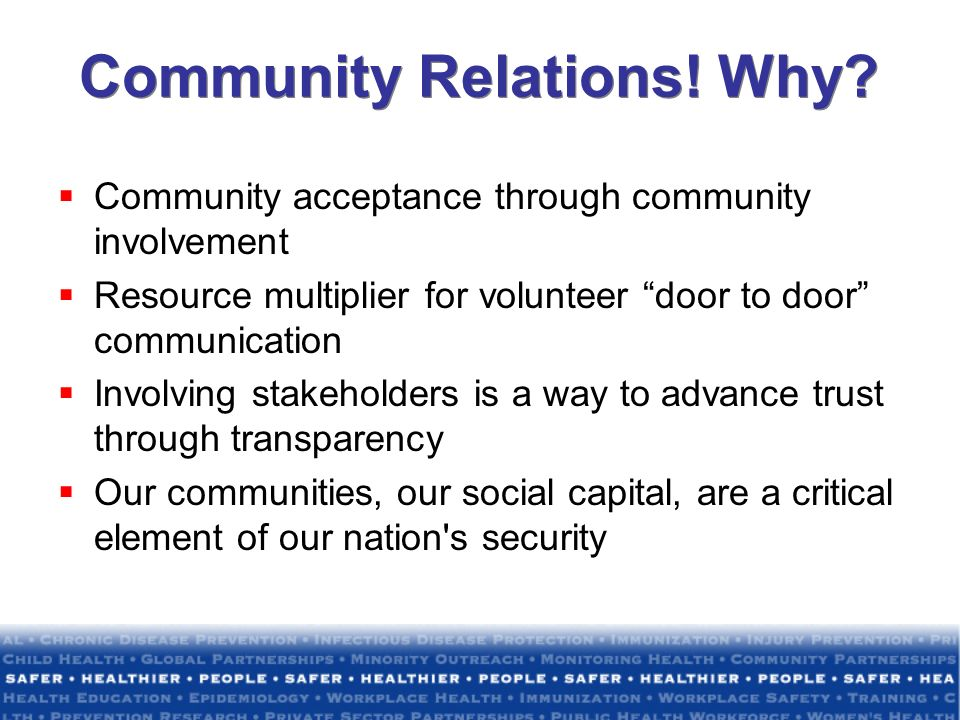 Community Relations! Why