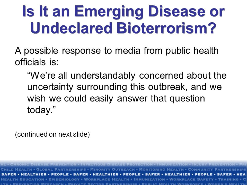 Is It an Emerging Disease or Undeclared Bioterrorism