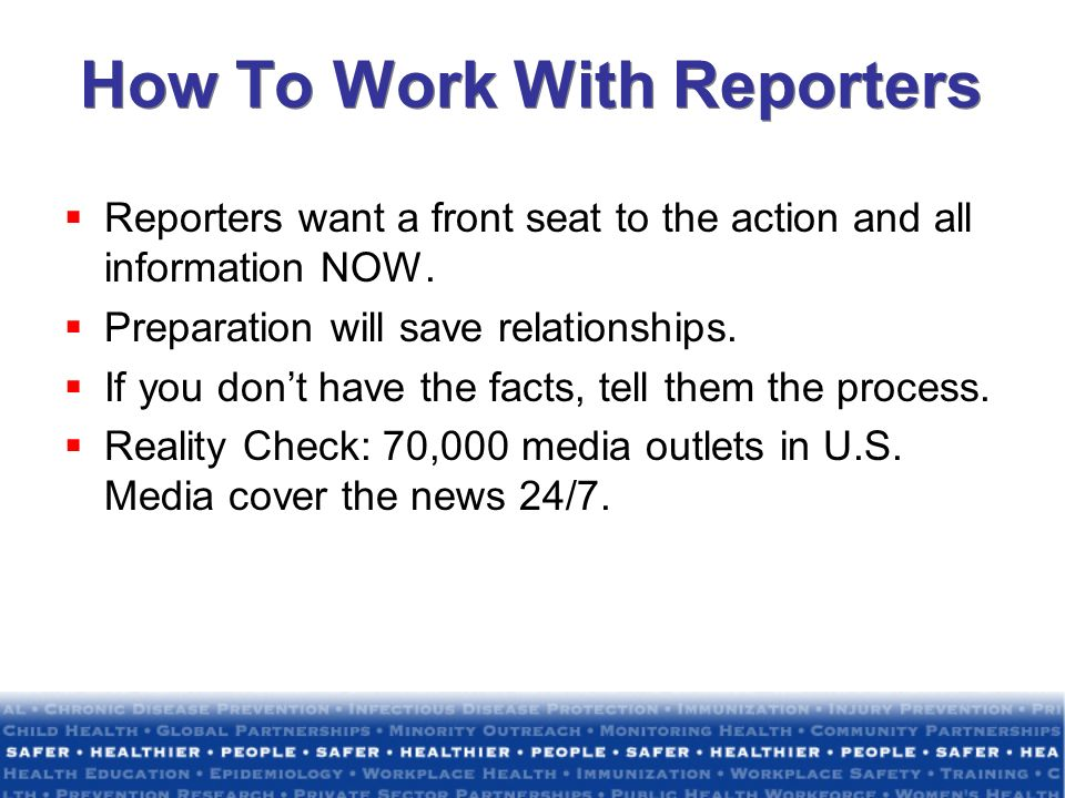How To Work With Reporters