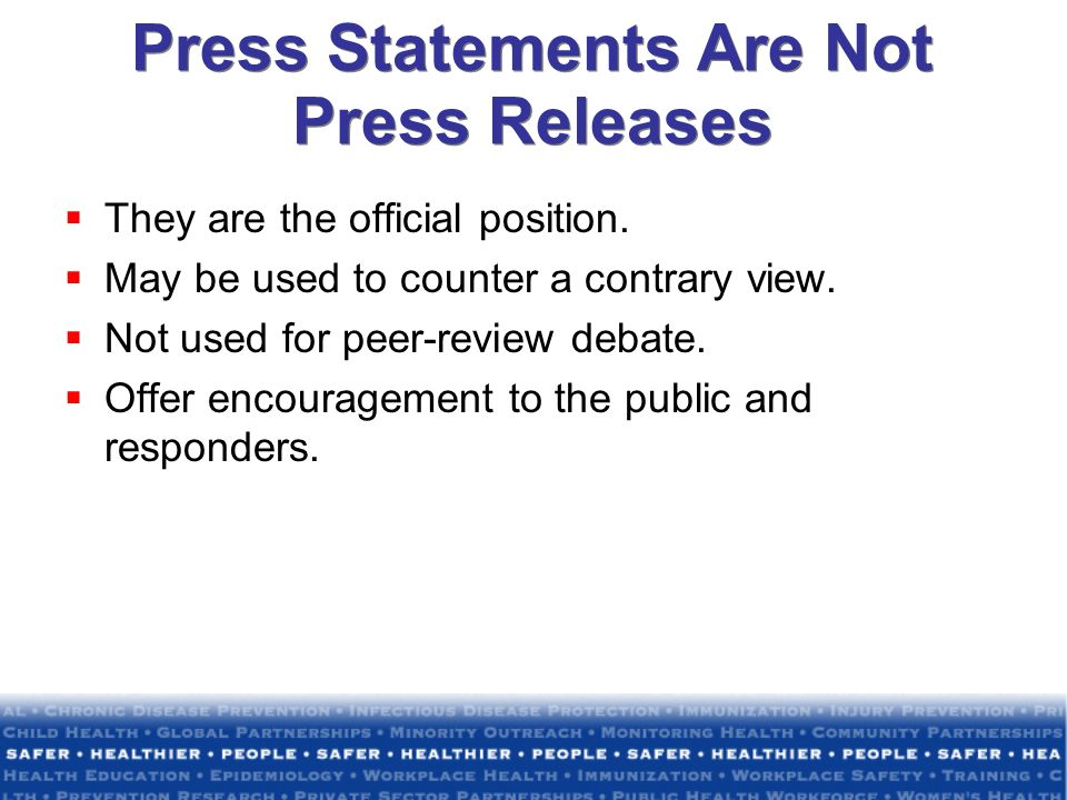 Press Statements Are Not Press Releases