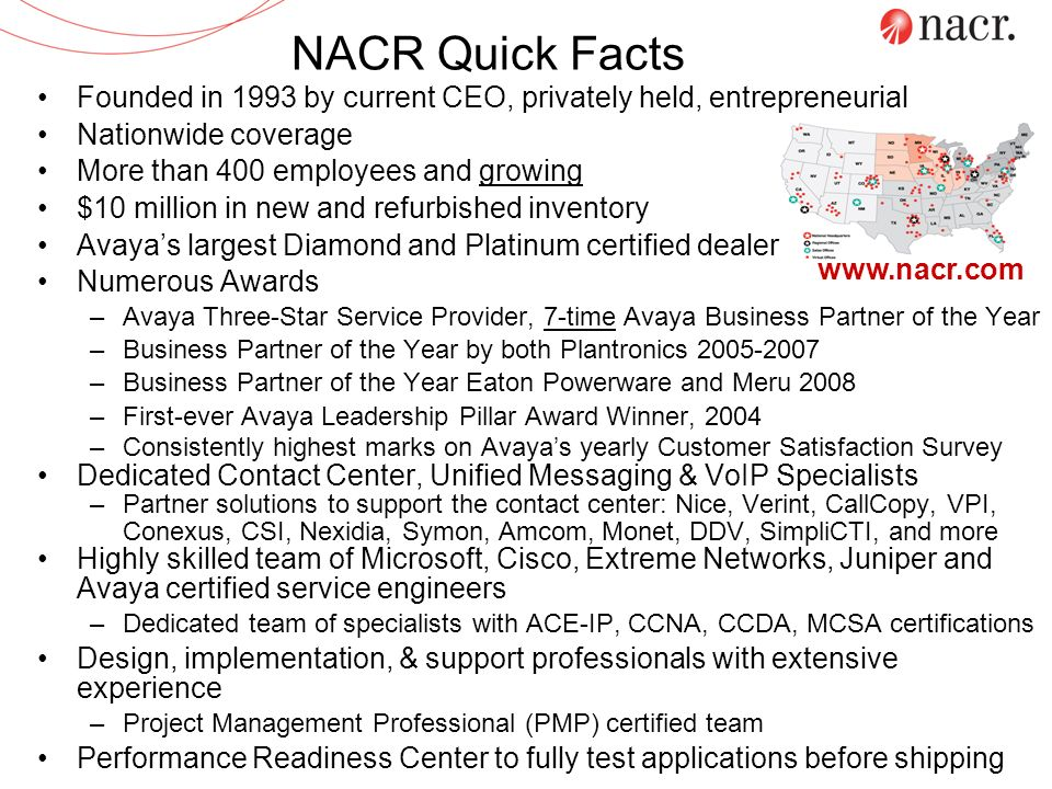 NACR Quick Facts Founded in 1993 by current CEO, privately held, entrepreneurial. Nationwide coverage.