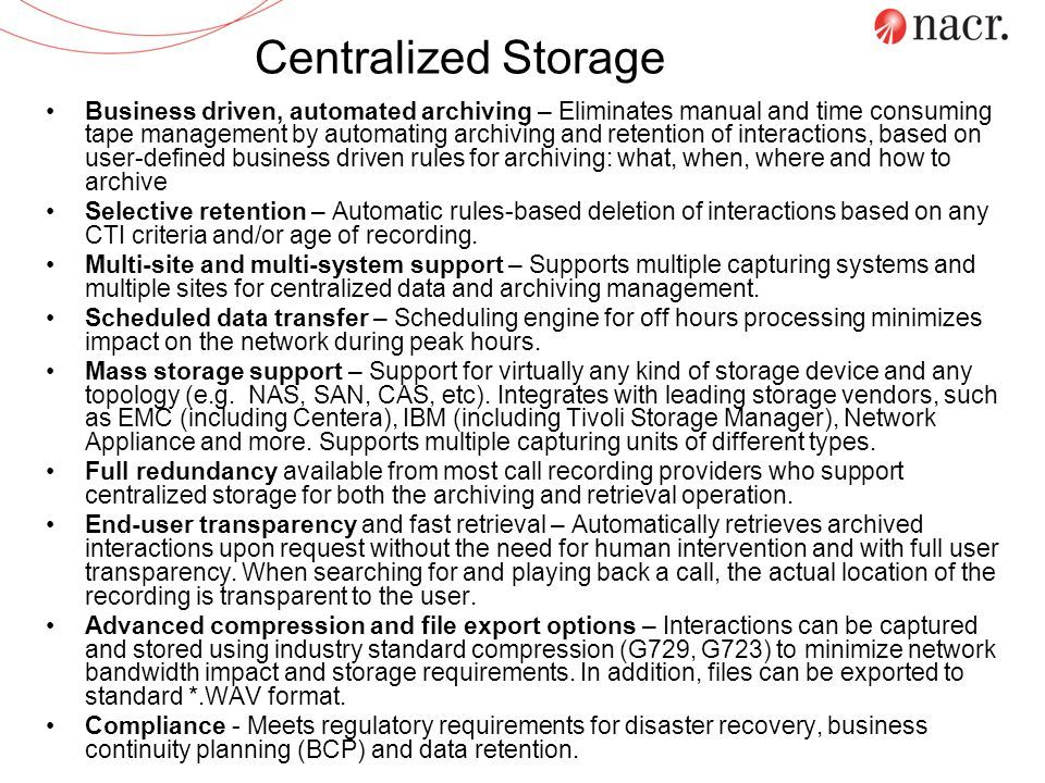Centralized Storage
