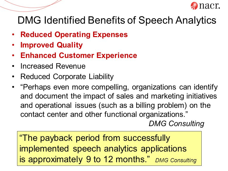 DMG Identified Benefits of Speech Analytics