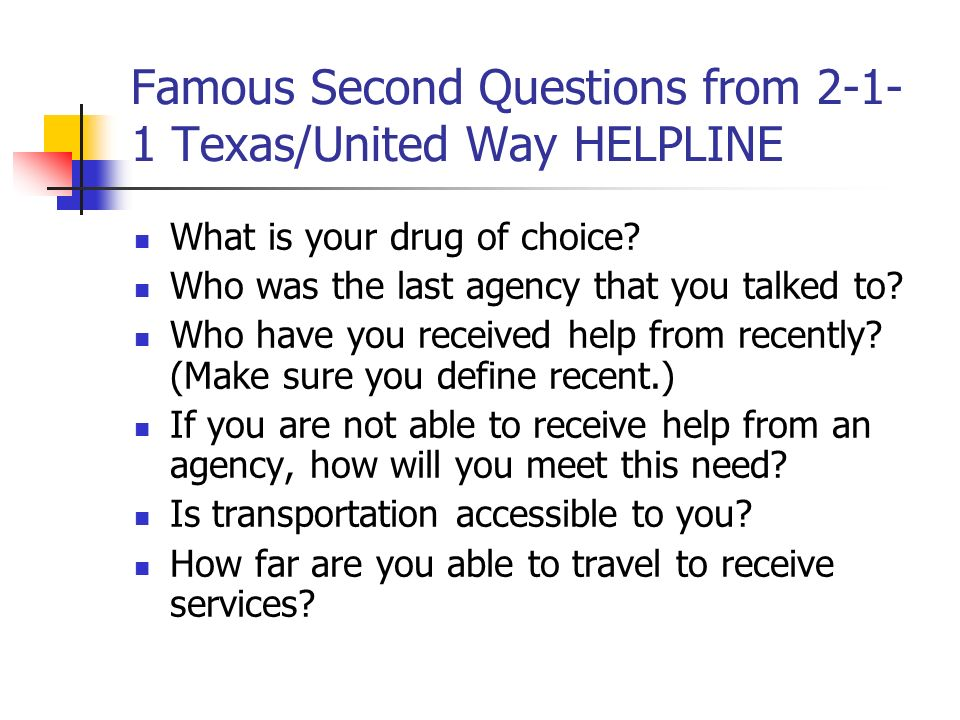 Famous Second Questions from 2-1-1 Texas/United Way HELPLINE