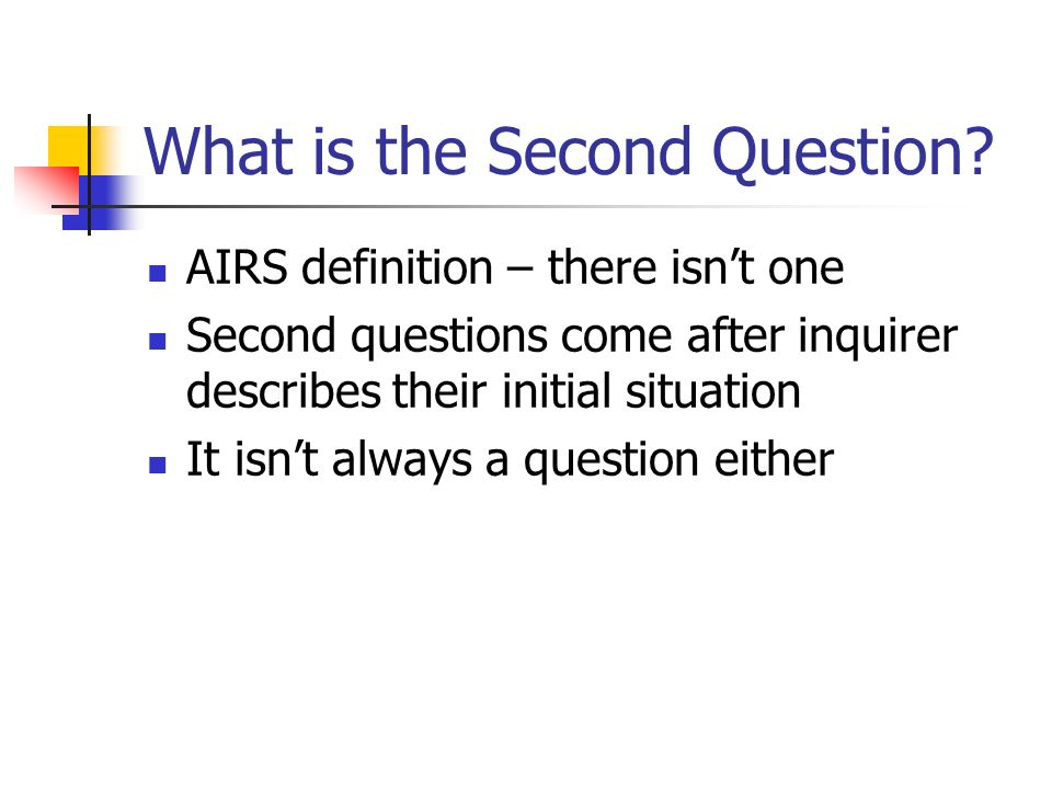 What is the Second Question