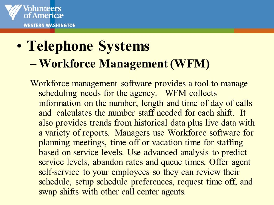 Telephone Systems Workforce Management (WFM)