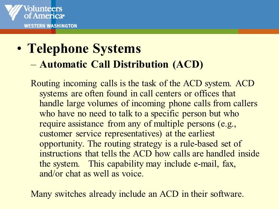 Telephone Systems Automatic Call Distribution (ACD)