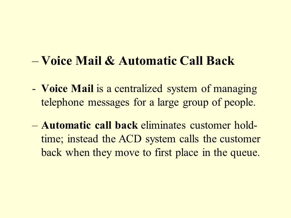 Voice Mail & Automatic Call Back