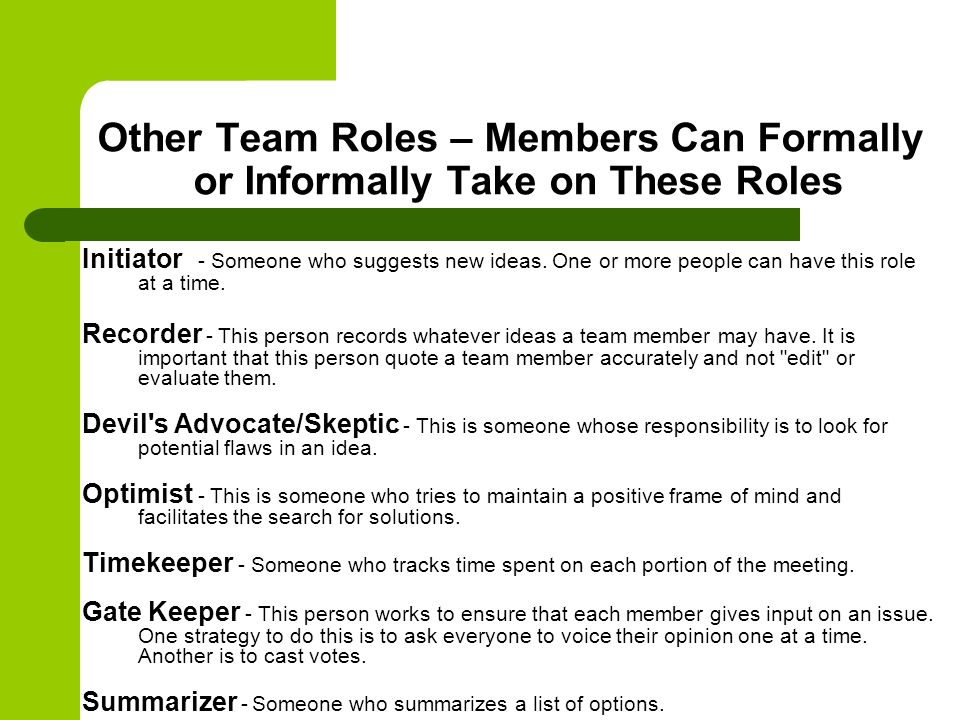 Other Team Roles – Members Can Formally