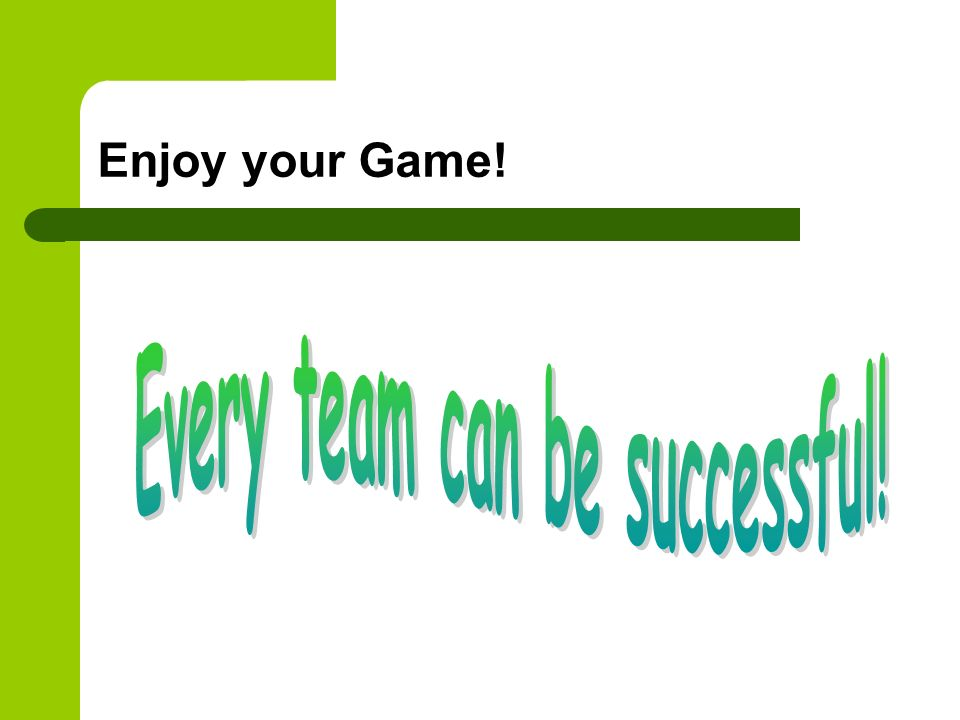 Every team can be successful!