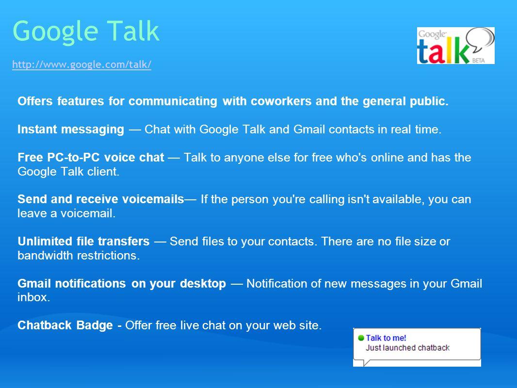Google Talk http://www.google.com/talk/
