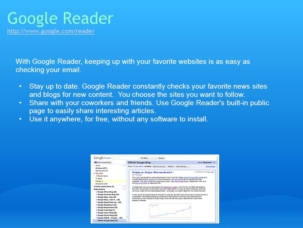 Google Reader http://www.google.com/reader
