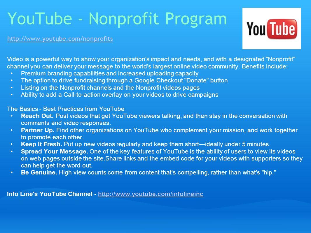 YouTube - Nonprofit Program http://www.youtube.com/nonprofits