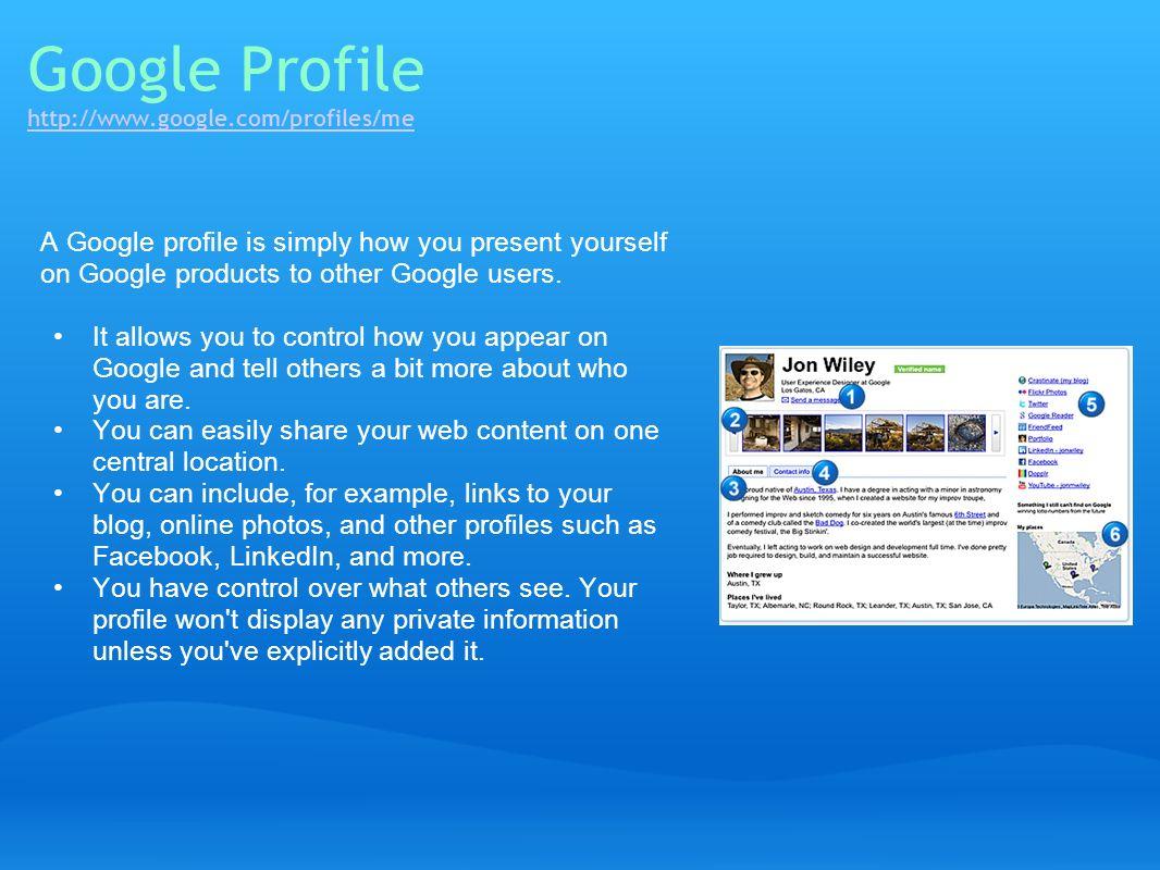 Google Profile http://www.google.com/profiles/me
