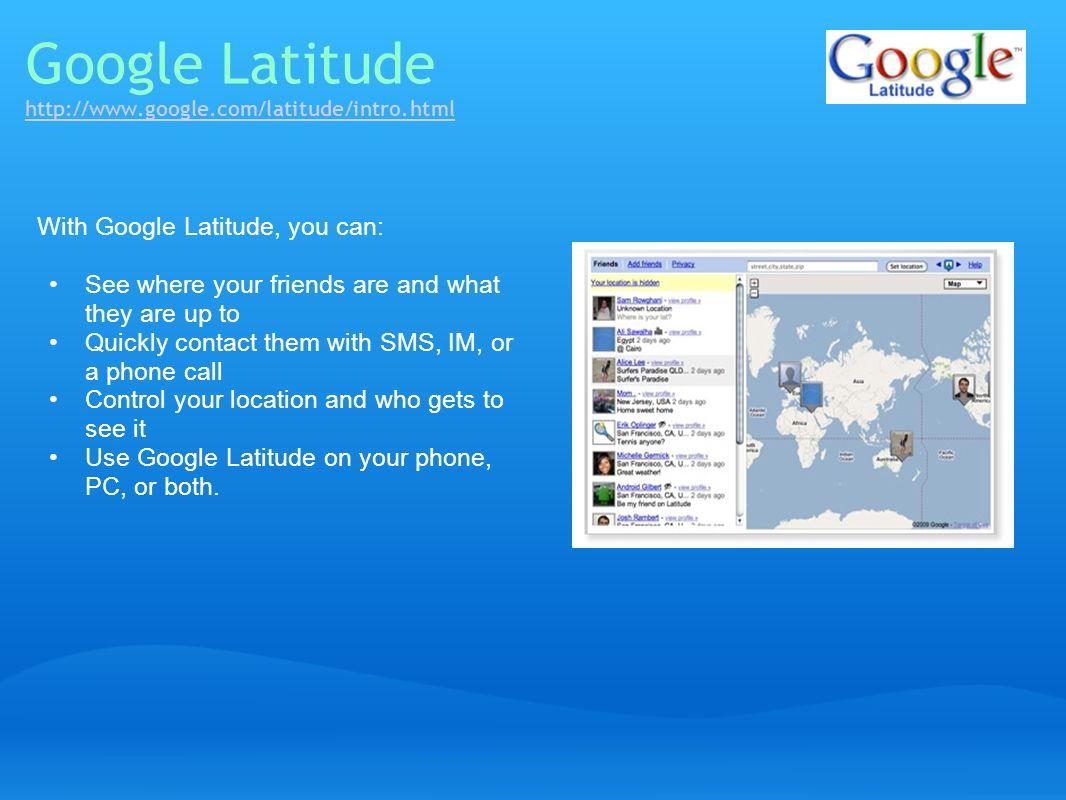 Google Latitude http://www.google.com/latitude/intro.html