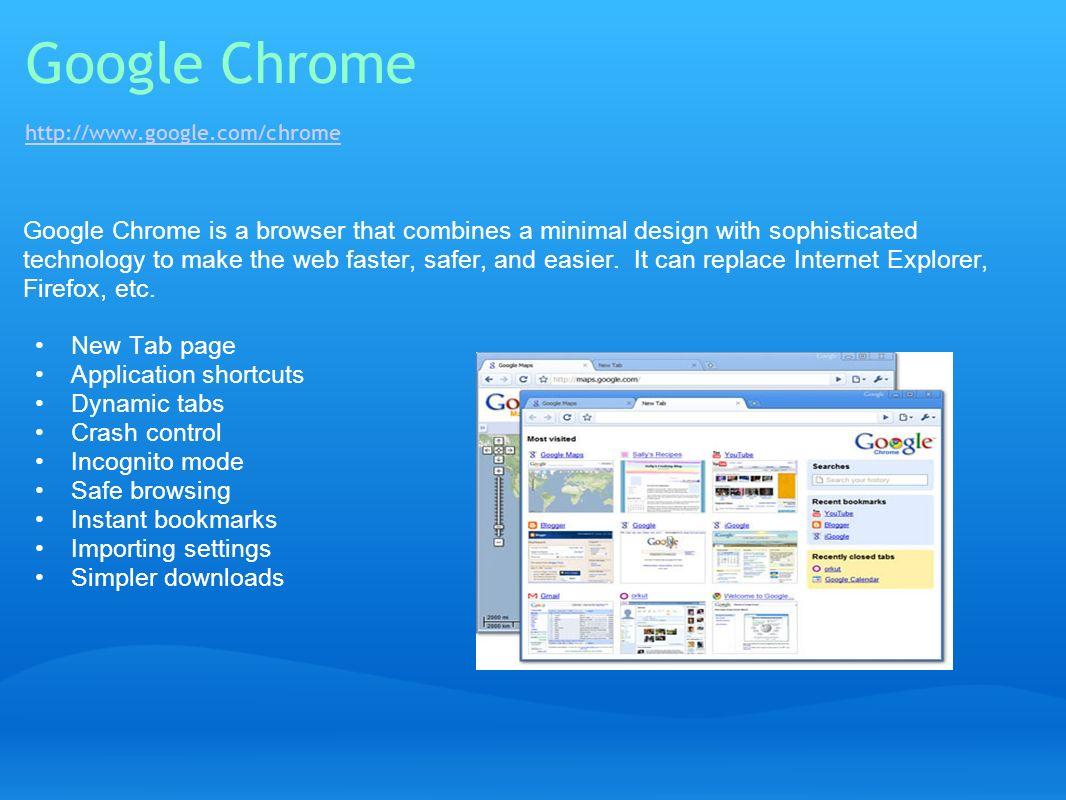 Google Chrome http://www.google.com/chrome
