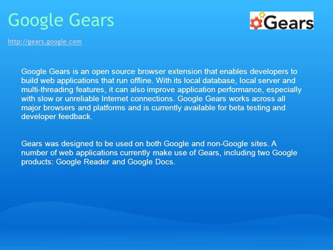 Google Gears http://gears.google.com