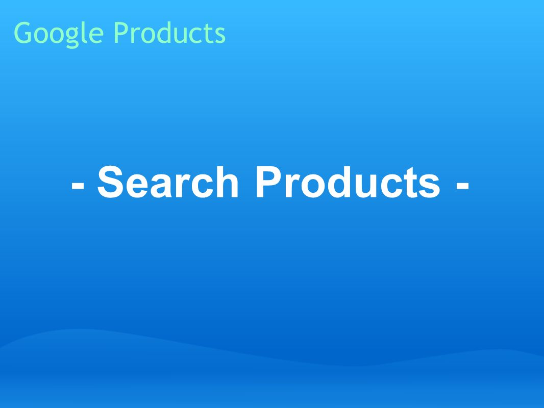 Google Products - Search Products -