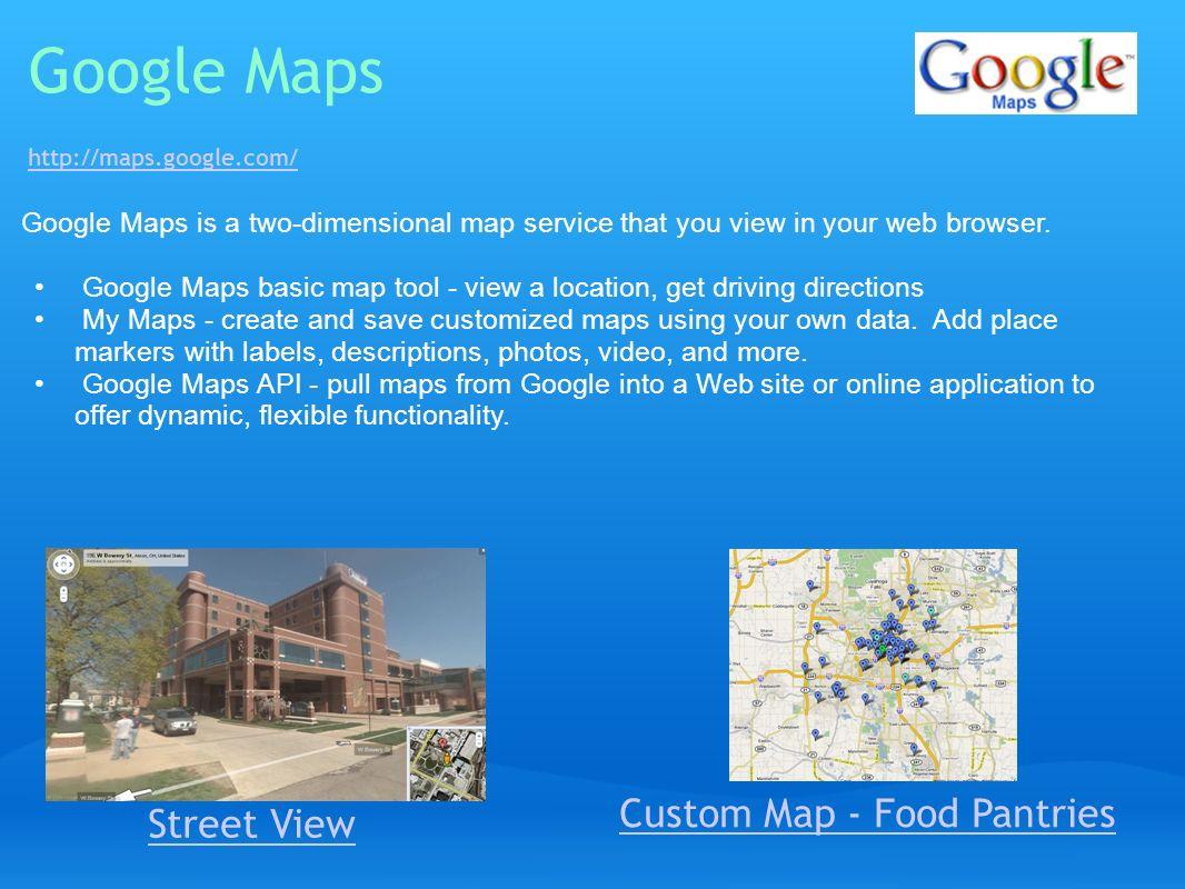 Google Maps http://maps.google.com/