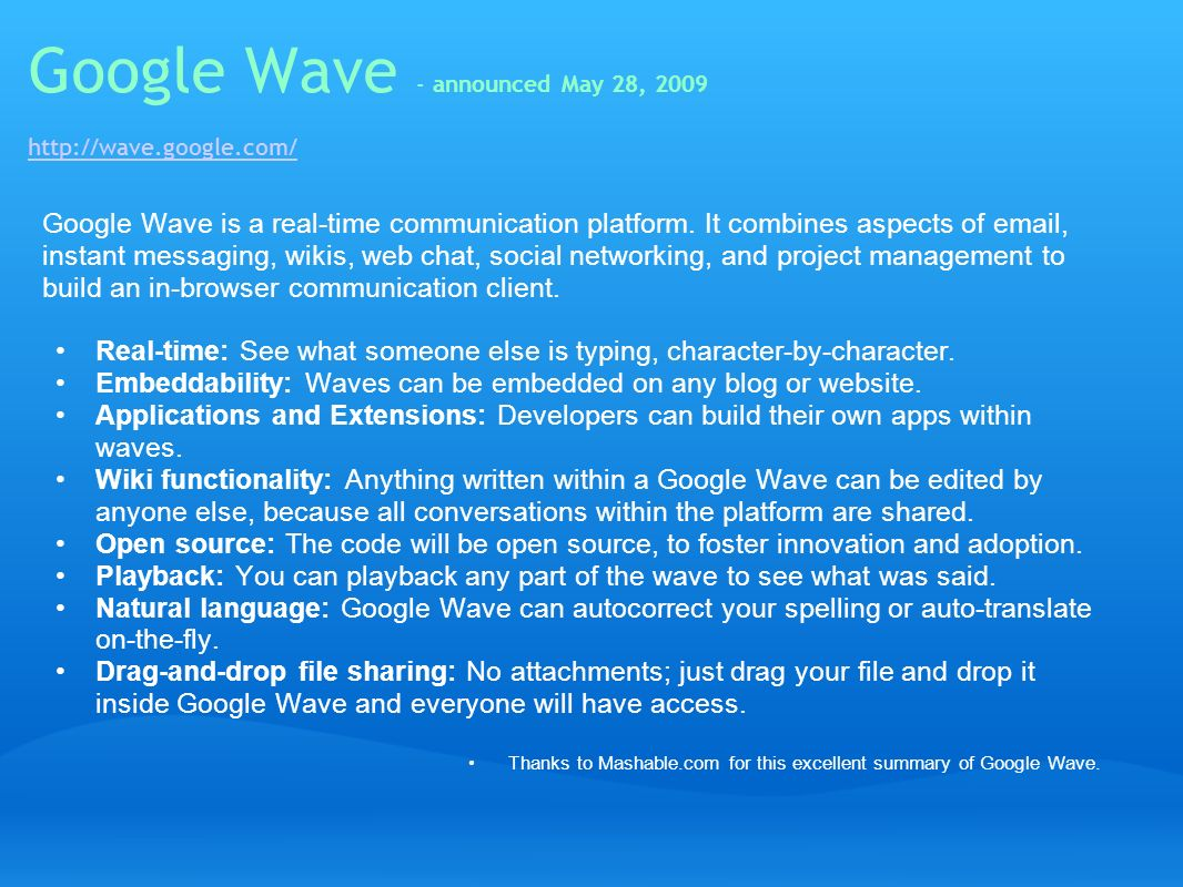 Google Wave - announced May 28,