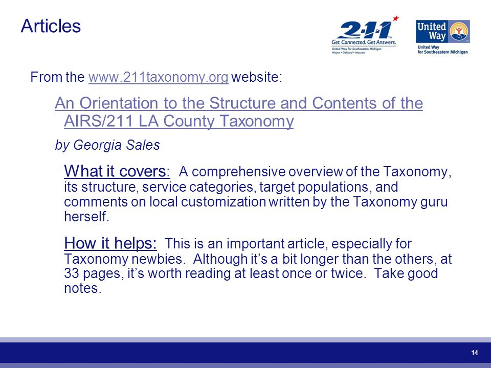 Articles From the www.211taxonomy.org website: An Orientation to the Structure and Contents of the AIRS/211 LA County Taxonomy.