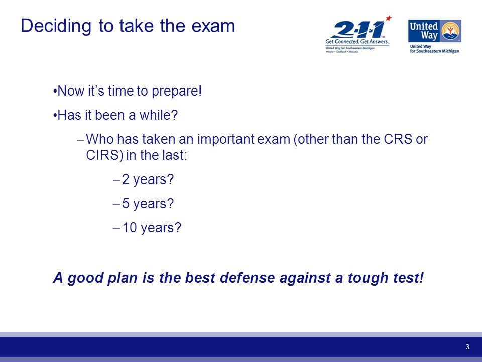 Deciding to take the exam