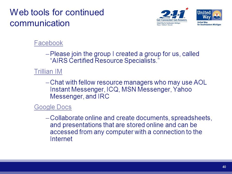 Web tools for continued communication