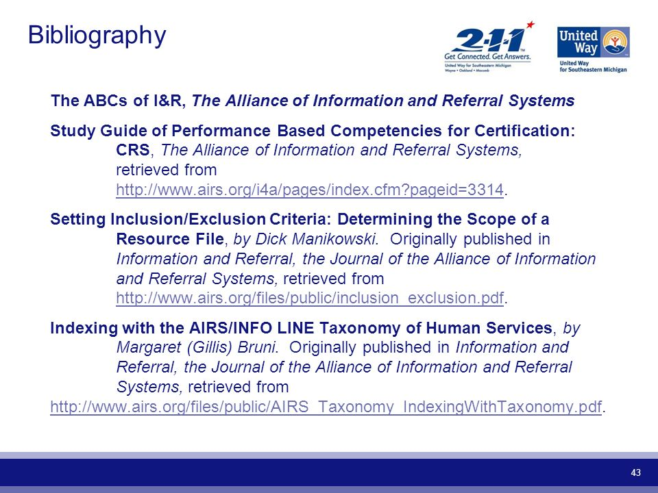 Bibliography The ABCs of I&R, The Alliance of Information and Referral Systems.