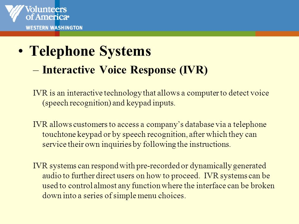 Telephone Systems Interactive Voice Response (IVR)
