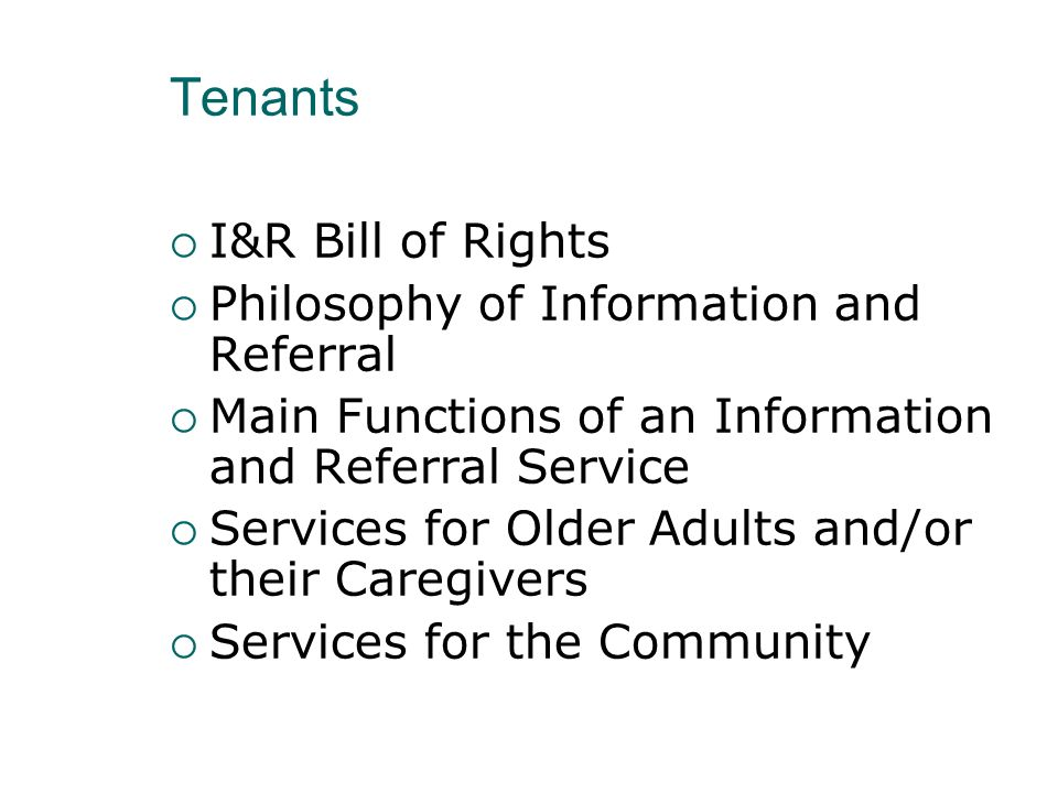 Tenants I&R Bill of Rights Philosophy of Information and Referral