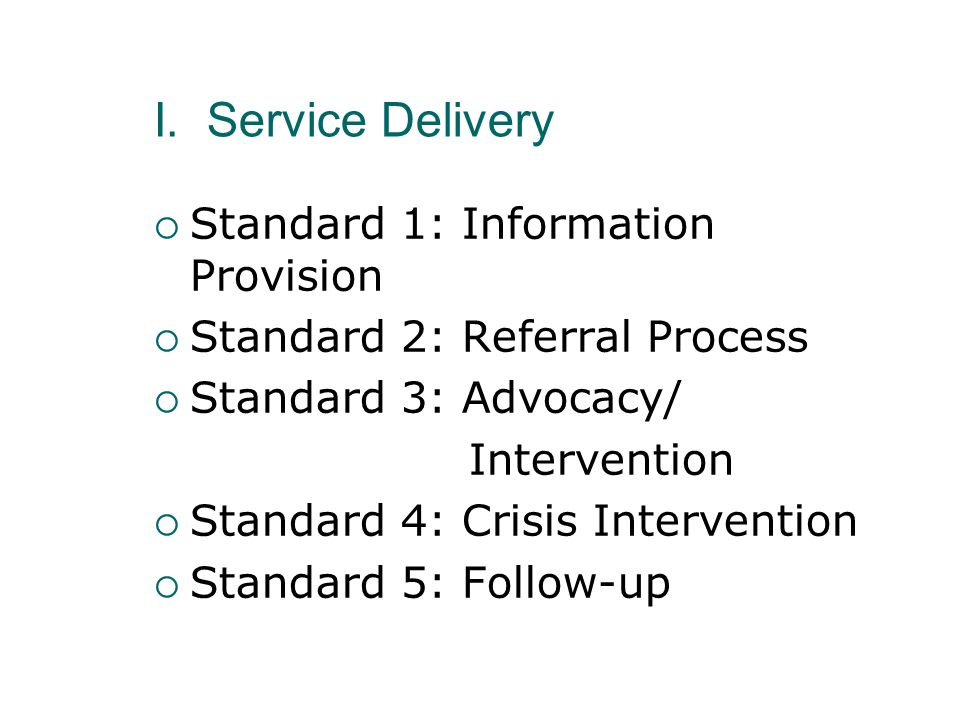 I. Service Delivery Standard 1: Information Provision