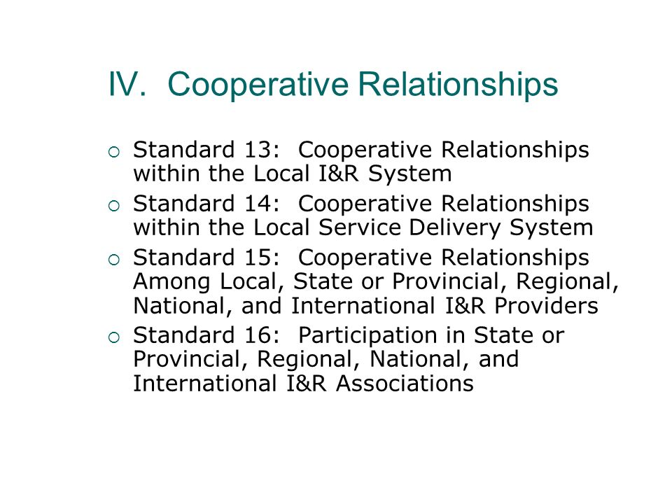 IV. Cooperative Relationships