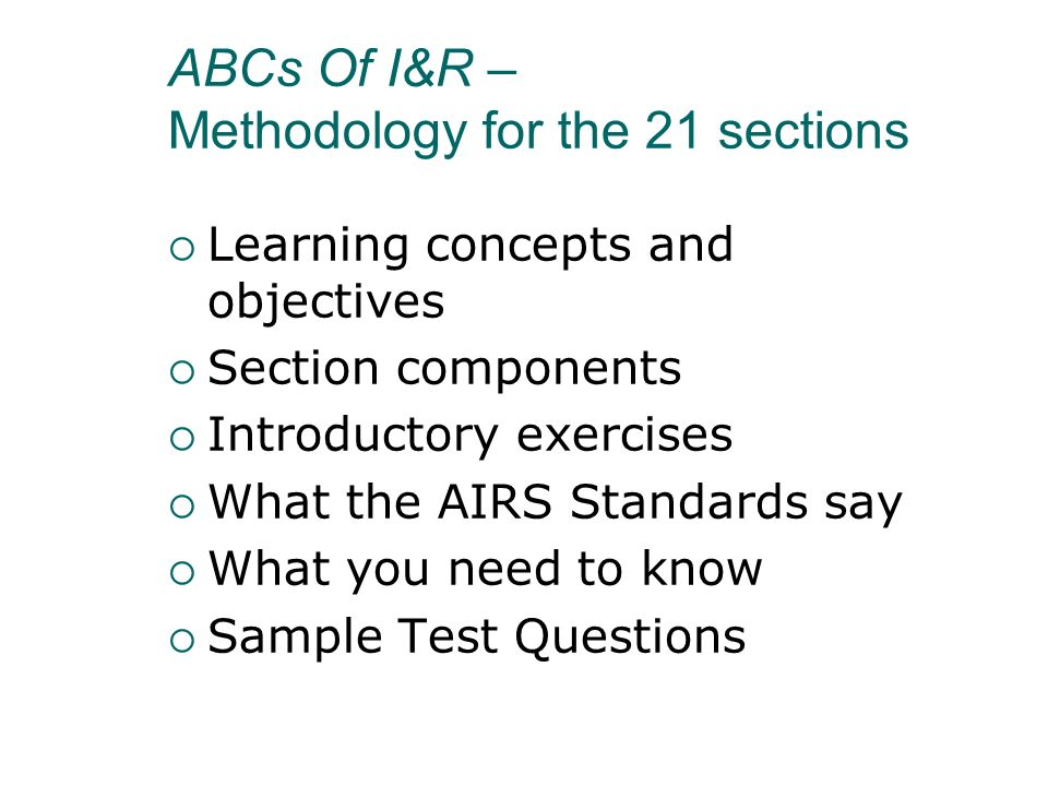 ABCs Of I&R – Methodology for the 21 sections