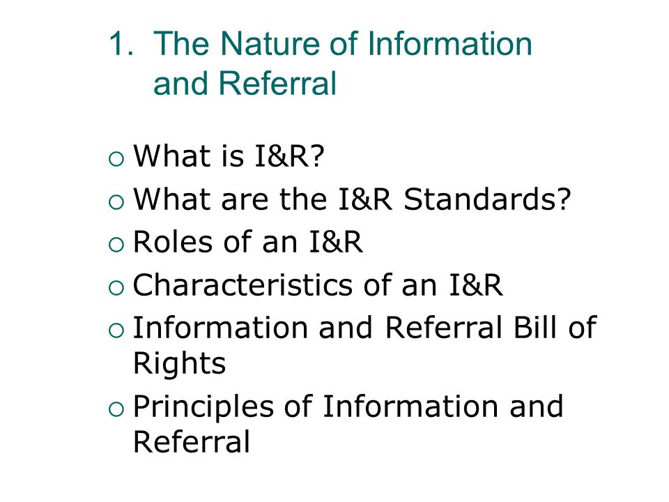The Nature of Information and Referral