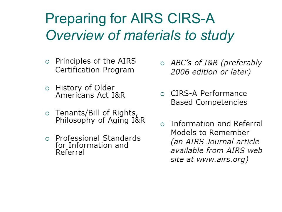 Preparing for AIRS CIRS-A Overview of materials to study