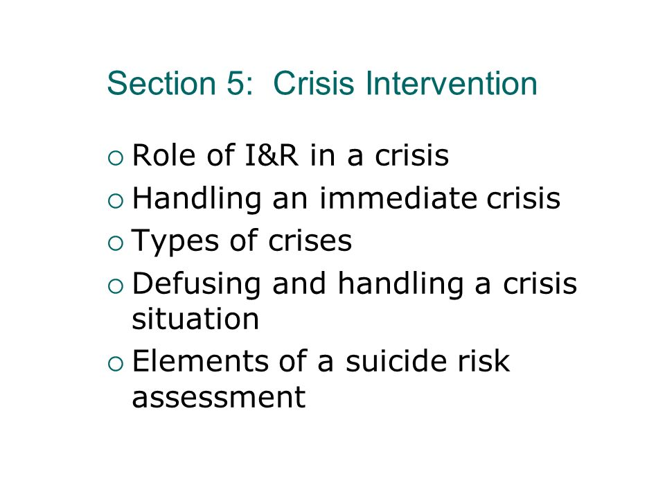 Section 5: Crisis Intervention