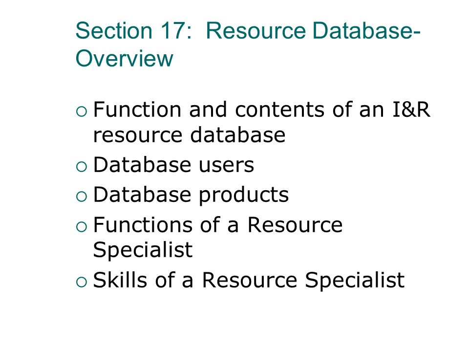 Section 17: Resource Database-Overview