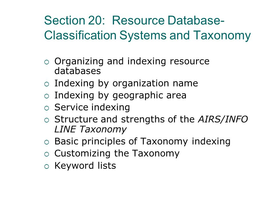 Section 20: Resource Database-Classification Systems and Taxonomy