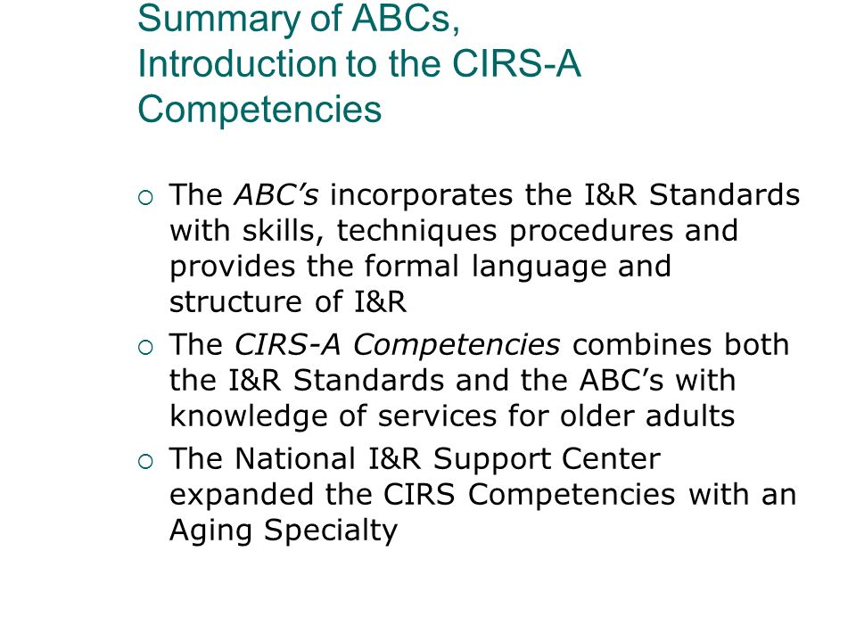 Summary of ABCs, Introduction to the CIRS-A Competencies