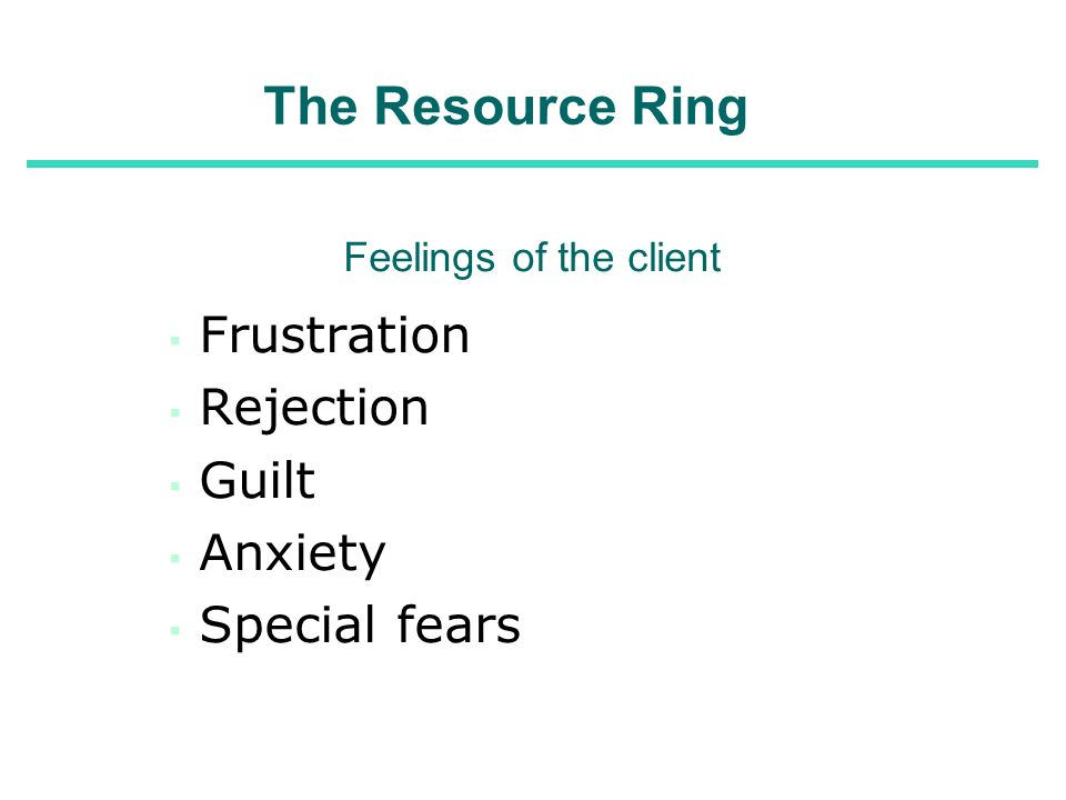 The Resource Ring Frustration Rejection Guilt Anxiety Special fears