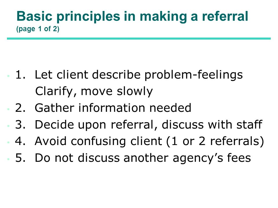 Basic principles in making a referral (page 1 of 2)