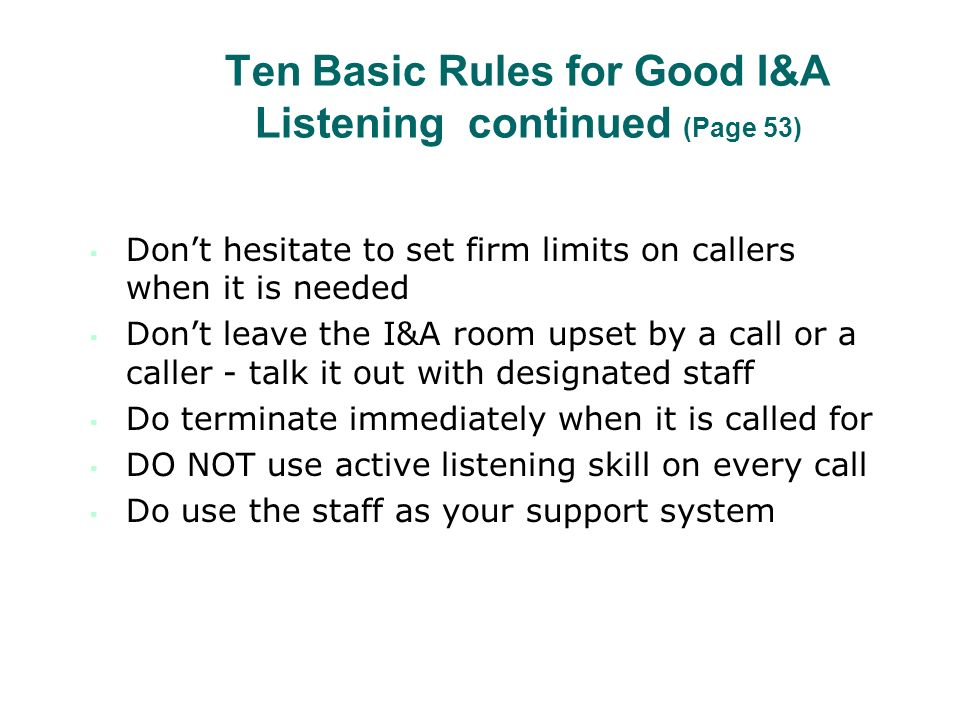Ten Basic Rules for Good I&A Listening continued (Page 53)